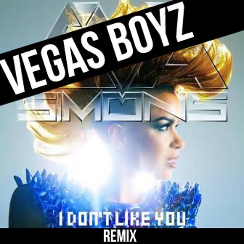 Eva Simons - I Don't Like You (Vegas Boyz Remix)