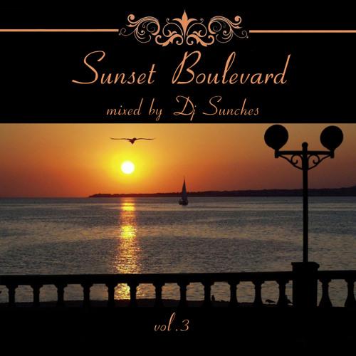 VA Sunset Boulevard vol.3 mixed by Dj Sunches