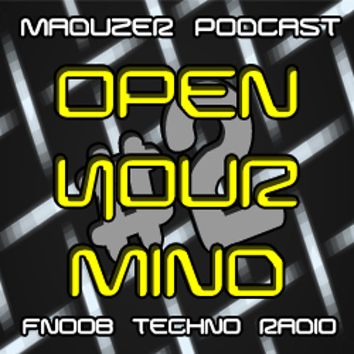 Open your mind podcast #2 @ Fnoob Techno Radio