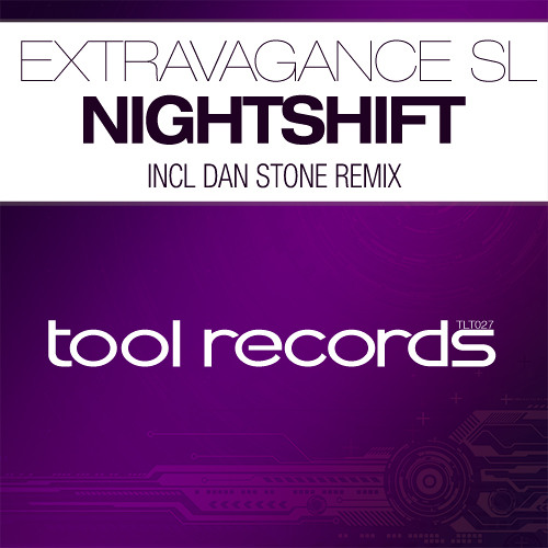 Extravagance SL - 'Nightshift' (Dan Stone Remix) [Preview]