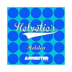 Helvetic's - Helden