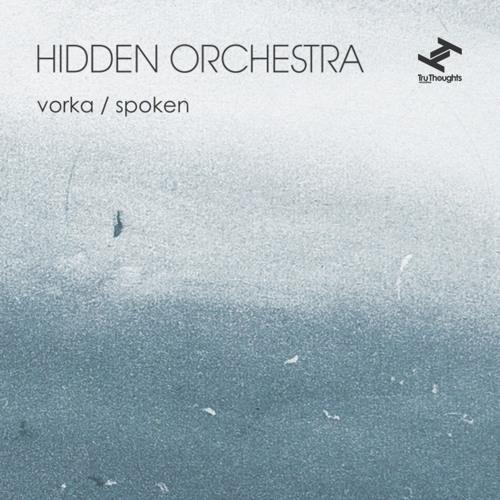 Hidden Orchestra - Vorka