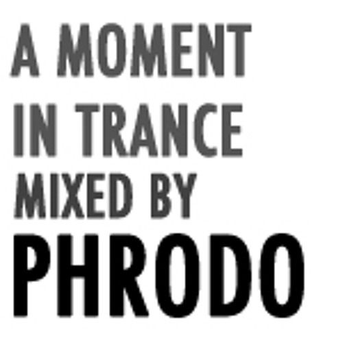 A Moment in Trance - Mixed by Phrodo (2OVfm)