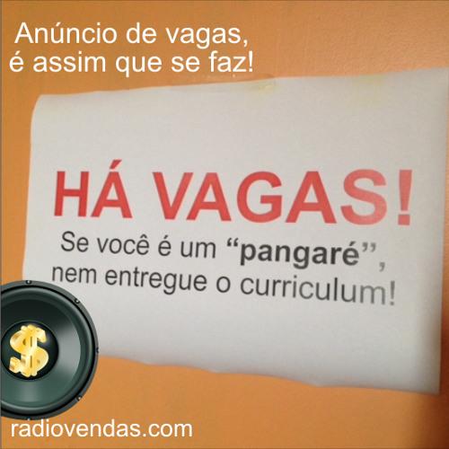 Anúncio de vagas de emprego, é assim que se faz! - Rádio Vendas Leandro Branquinho