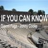 If you can know (music/piano Gianni Fuga - lyrics/vocals Jonny Cooke)