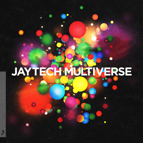 Jaytech - Multiverse Preview Podcast