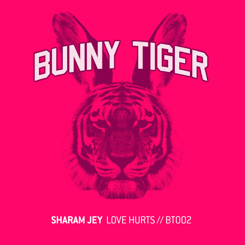 Sharam Jey - Love Hurts! (Preview!) Bunny Tiger Music002