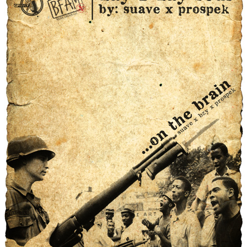 Suave x Prospek - On The Brain ft. Bzy