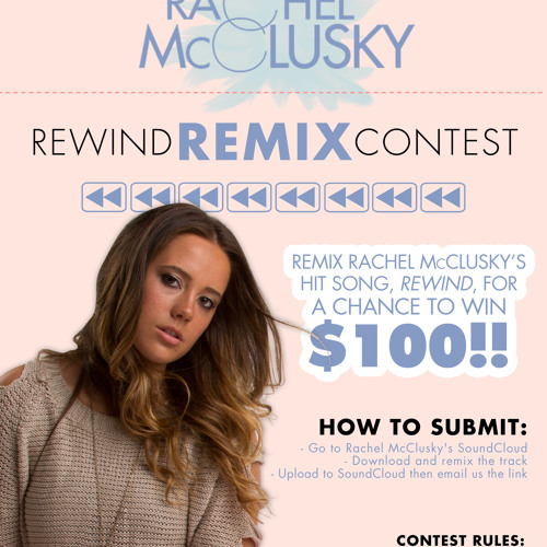 """Rachel McClusky """"Rewind"""" Remix Contest"""