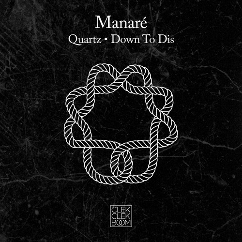 "Manaré - Quartz / Down To Dis [CCB006] - Out Now! (12"" + Digital)"