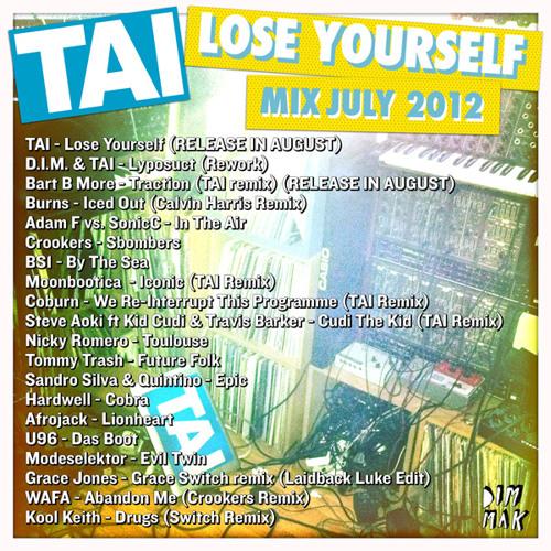 TAI's Lose Yourself Mixtape - July 2012