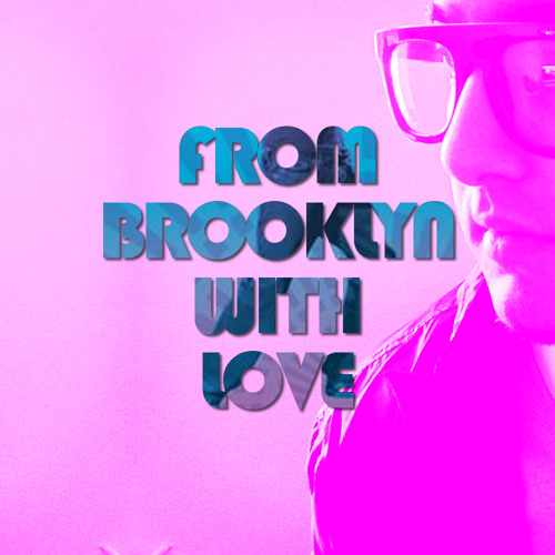From Brooklyn with Love (Bollywood Mixtape)