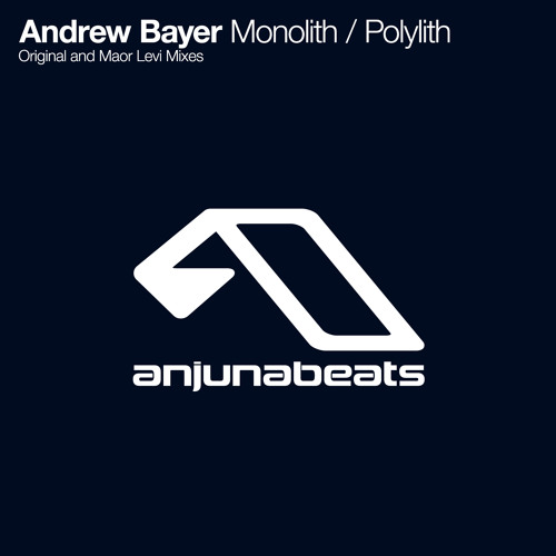 Andrew Bayer - Monolith (Maor Levi Remix) [Anjunabeats] - OUT NOW ON BEATPORT & ITUNES