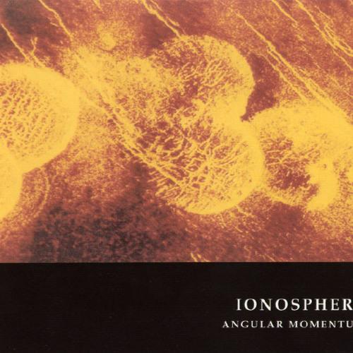 IONOSPHERE Angular Momentum CD