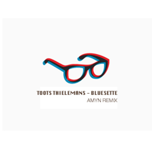 Toots Thielemans - Bluesette (AMyn remix)