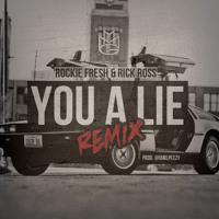 Rockie Fresh - You A Lie Ft. Rick Ross (Remix)