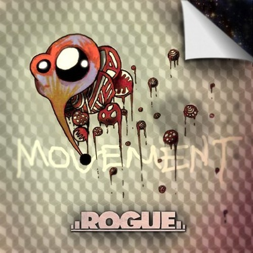 Movement by Rogue