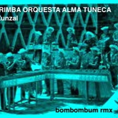 marimba orquesta alma tuneca - el zunzal (bombombum rmx)