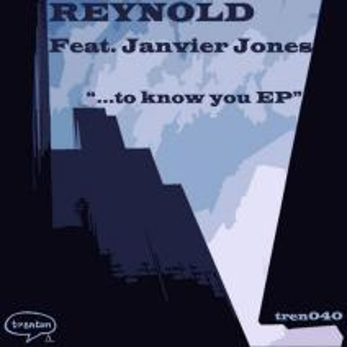 Reynold feat Janvier Jones - To Know You (Alvina Red & Manuel Perez remix)