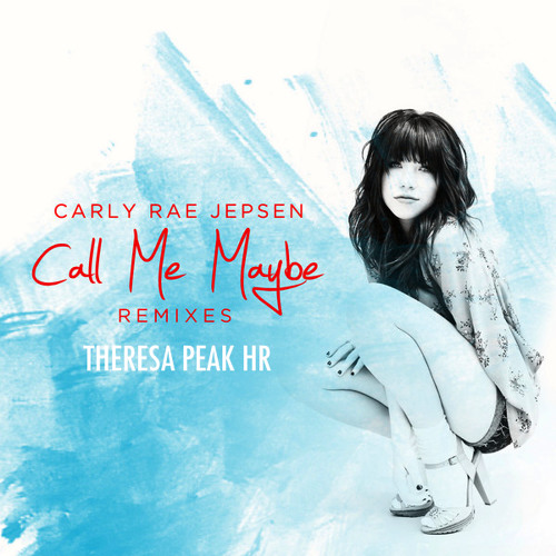 CALL ME MAYBE (THERESA PK HR VERSION)