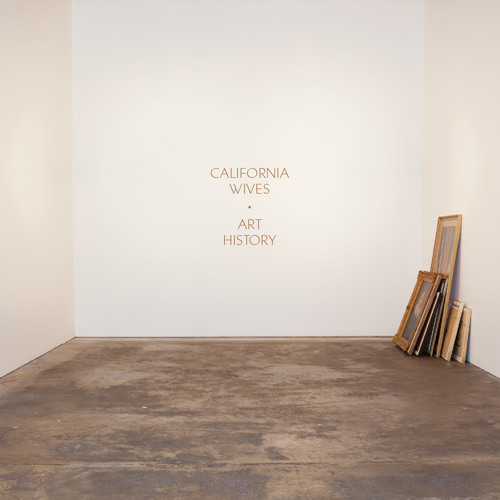 California Wives - Art History (Preview)
