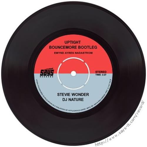 Stevie Wonder - Uptight -  Forest Pond bouncemore bootleg