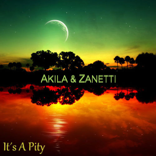 Akila & Zanetti - It's A Pity (Original Mix)