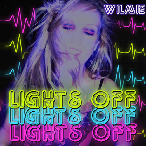 Lights Off - Wilmie