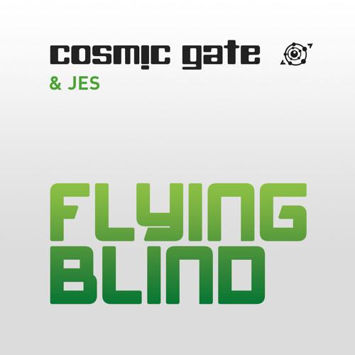 "Cosmic Gate & JES ""Flying Blind"" (Killbot War Paint Mashup Mix)"