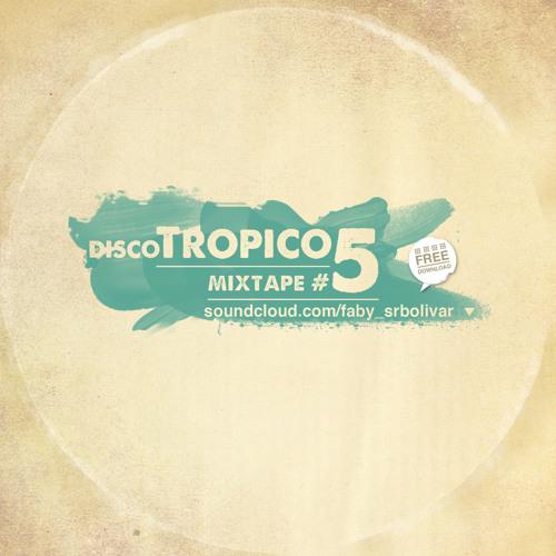 Disco Trópico [#005]