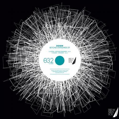 Dosem : Beyond Standards EP @ Break New Soil
