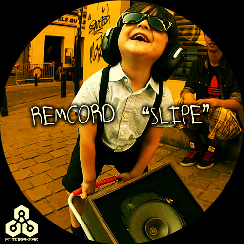 Remcord - Slipe (Stereo Express feat. Sakso Remix) - Atmosphere Records -