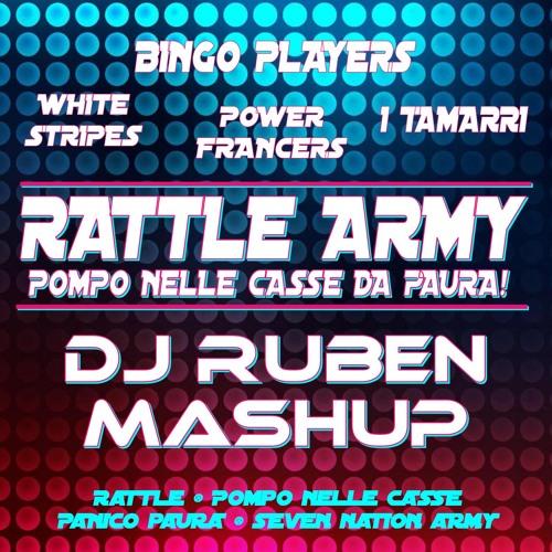 Rattle Army (Pompo nelle casse da Paura!) (DJ Ruben Mashup)