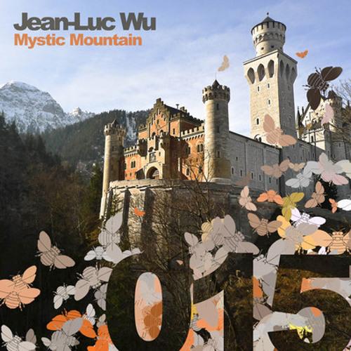 Jean-Luc Wu - Mystic Mountain (Adam Fielding Celluloid Mix)