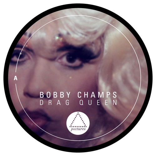 PICT013 Bobby Champs - Drag Queen EP out 20th August 2012