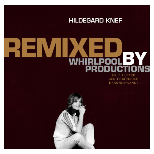 HILDEGARD KNEF - Remixed by Whirlpool Productions (snippets)