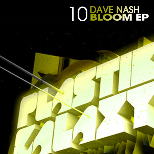 Dave Nash - Bloom (Original Mix) [clip] - Plastik Galaxy - [pg10]