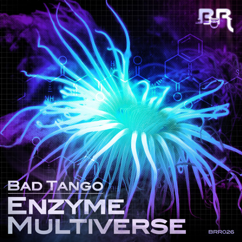 Bad Tango - Enzyme [OUT NOW!]