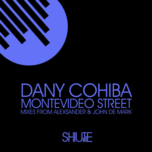 Dany Cohiba- Montevideo Streets (Original Version)