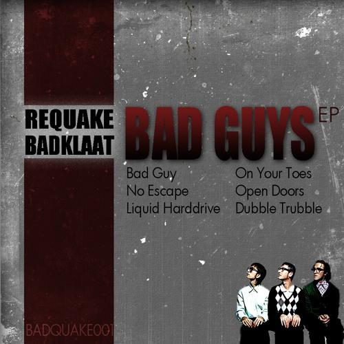 Requake & BadKlaat - Liquid Harddrive