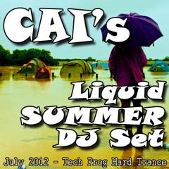 CAI - Liquid Summer DJ Set - July 2012