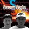 Strong Style - Faz Barulho