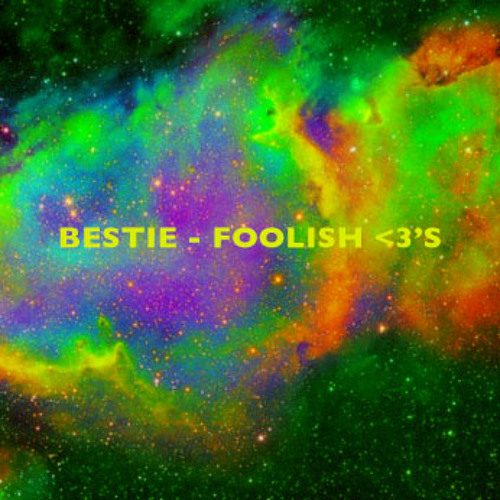 BESTiE - Foolish Hearts (Demo) ✩✩✩✩✩