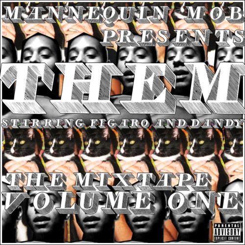 THEM: The Mixtape Volume 1