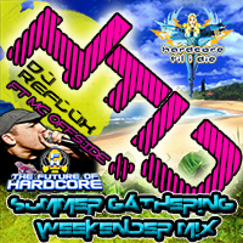 HTID Summer Gathering Mix - Reflux & Mc Offside ** FREE DOWNLOAD**