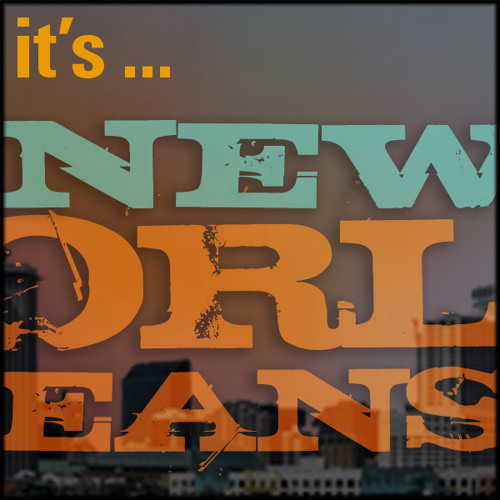 It's New Orleans - Happy Hour