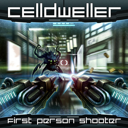 First Person Shooter by Celldweller
