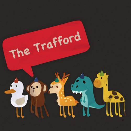 The Trafford - Friday Show
