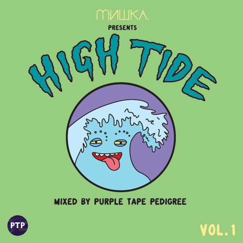 High Tide Vol. 1 by Purple Tape Pedigree