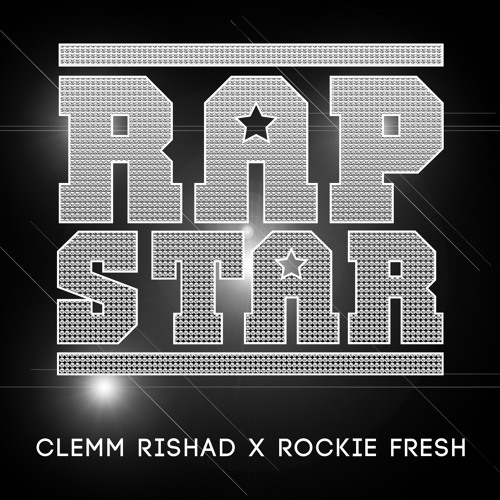 "Clemm Rishad ft. Rockie Fresh - ""Rap Star"""